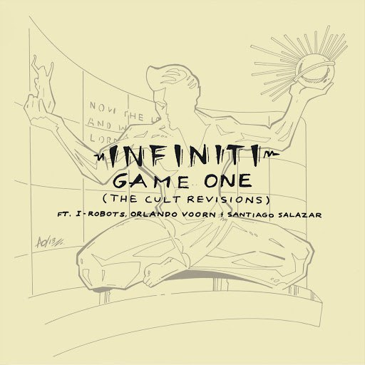 Infiniti альбом Game One (The Cult Revision ft. I-Robots, Orlando Voorn & Santiago Salazar)