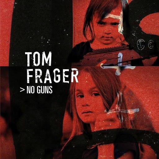 Tom Frager альбом No Guns