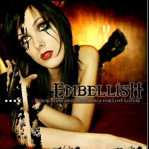 Embellish альбом Black Tears and Deep Songs for Lost Lovers