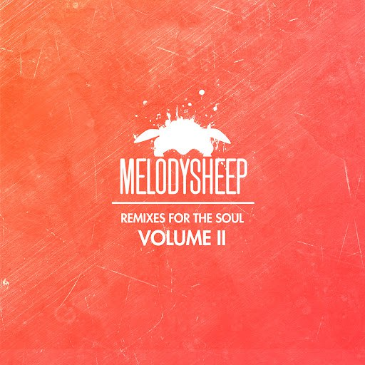 Melodysheep альбом Remixes for the Soul, Vol. 2