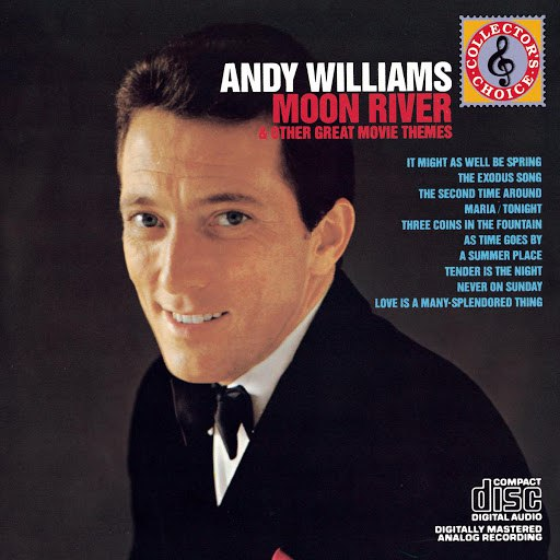 Andy Williams альбом Moon River & Other Great Movie Themes