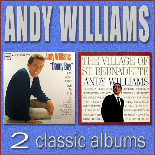 Andy Williams альбом Danny Boy / The Village of St. Bernadette