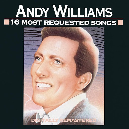 Andy Williams альбом 16 Most Requested Songs