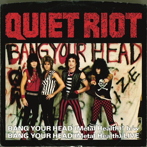 Альбом Quiet Riot Bang Your Head (Metal Health) (Digital 45)