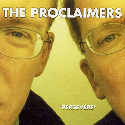 The Proclaimers альбом Persevere