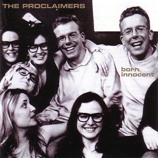 The Proclaimers альбом Born Innocent