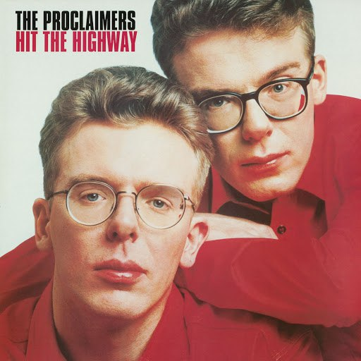The Proclaimers альбом Hit The Highway [2011 - Remaster] (2011 - Remaster)