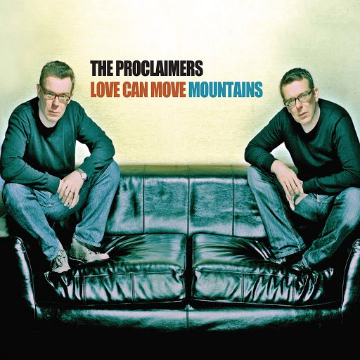 The Proclaimers альбом Love Can Move Mountains