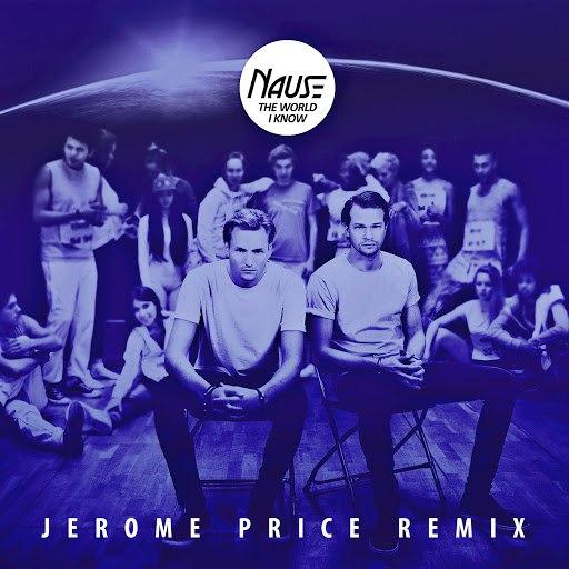 Nause альбом The World I Know (Jerome Price Remix)