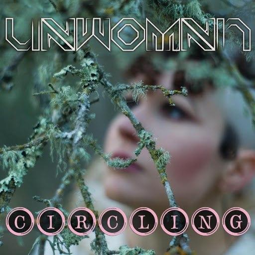 Unwoman альбом Circling