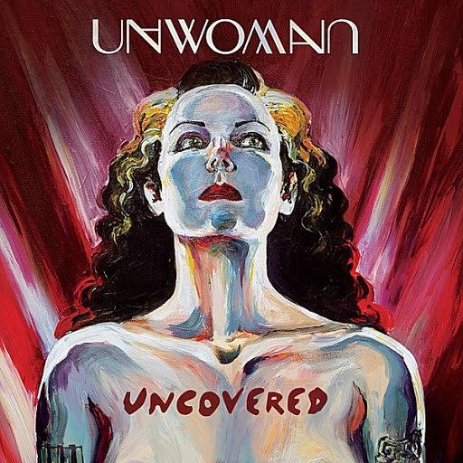 Unwoman альбом Uncovered