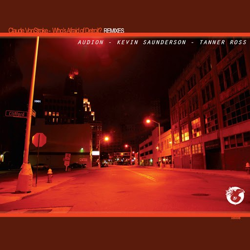 Claude Vonstroke альбом Who's Afraid Of Detroit? (Remixes)