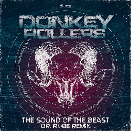 Donkey Rollers альбом The Sound of the Beast (Dr. Rude Remix)