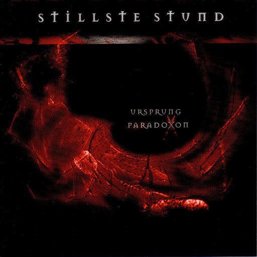 Stillste Stund альбом Ursprung Paradoxon