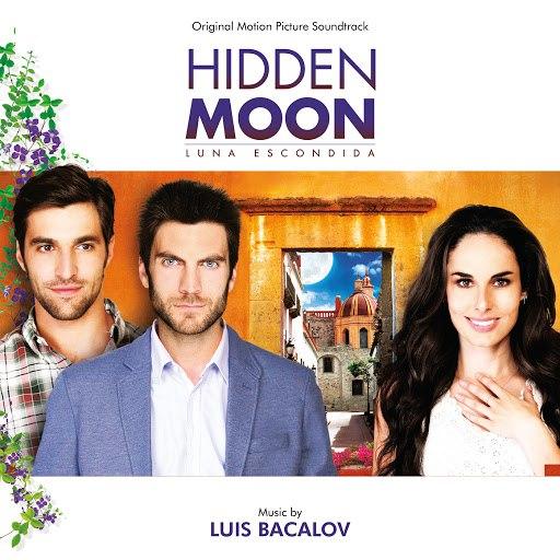 Luis Bacalov альбом Hidden Moon (Original Motion Picture Soundtrack)