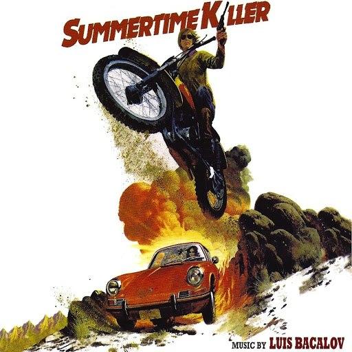 Luis Bacalov альбом Summertime Killer (Original Motion Picture Soundtrack)
