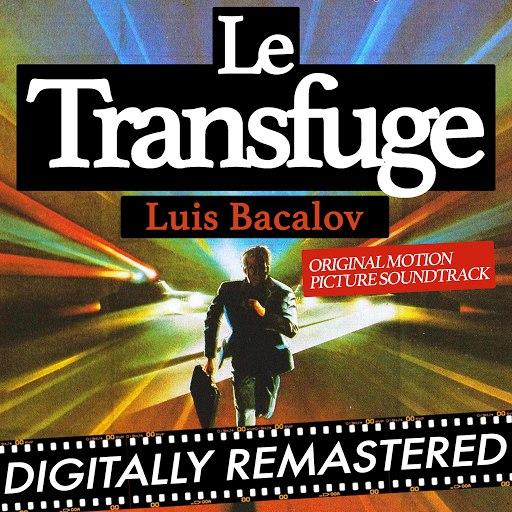 Luis Bacalov альбом Le Transfuge (Original Motion Picture Soundtrack)