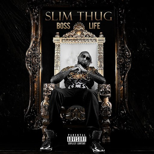 Slim Thug альбом Boss Life