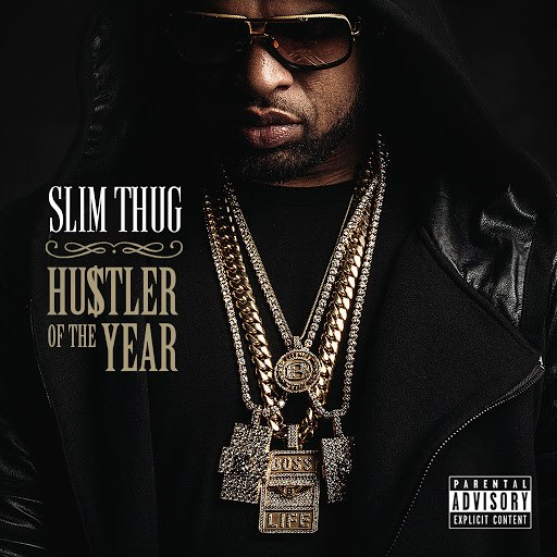 Slim Thug альбом Hogg Life, Vol. 3: Hustler of the Year