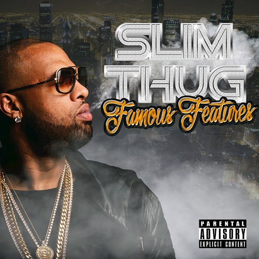 Slim Thug альбом Famous Features