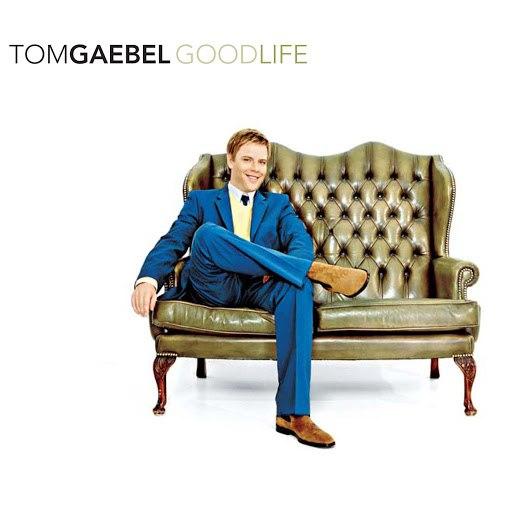 Tom Gaebel альбом Good Life