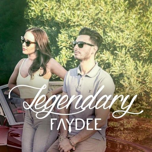 Faydee альбом Legendary