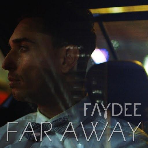 Faydee альбом Far Away
