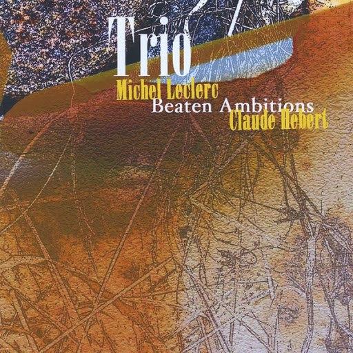 Trio альбом Beaten Ambitions