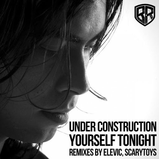 Under Construction альбом Yourself Tonight (Remixes)