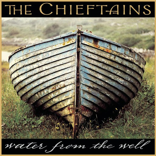 The Chieftains альбом Water From The Well
