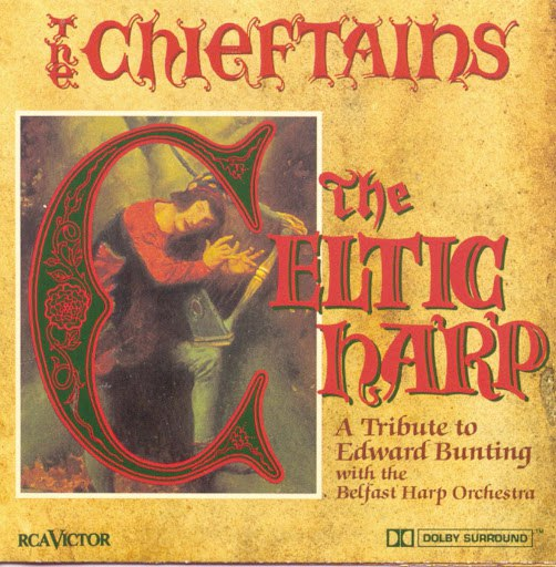 The Chieftains альбом The Celtic Harp: A Tribute To Edward Bunting