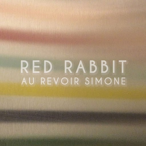 Au Revoir Simone альбом Red Rabbit