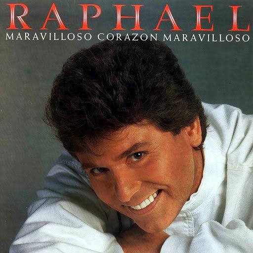 Raphael альбом Maravilloso Corazón Maravilloso