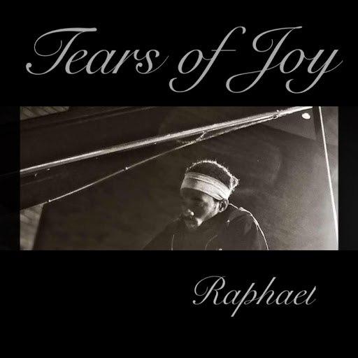 Raphael альбом Tears of Joy