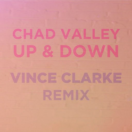 Chad Valley альбом Up & Down (Vince Clarke Remix)