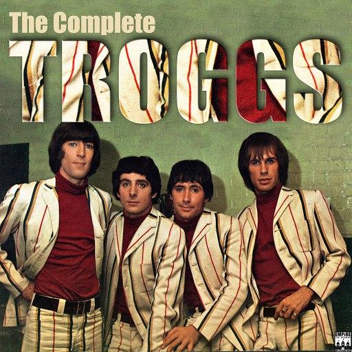 the troggs - hit single anthology (full album)