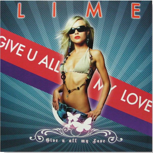 Lime альбом Give You All My Love