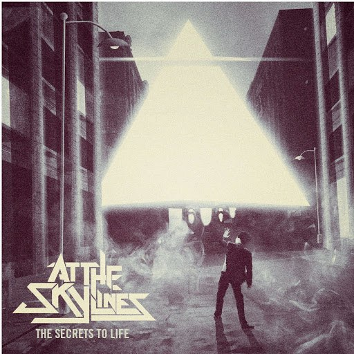 At The Skylines альбом The Secrets To Life
