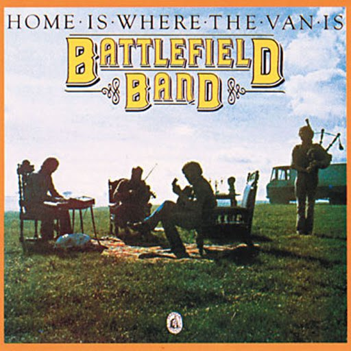 Battlefield Band альбом Home Is Where The Van Is