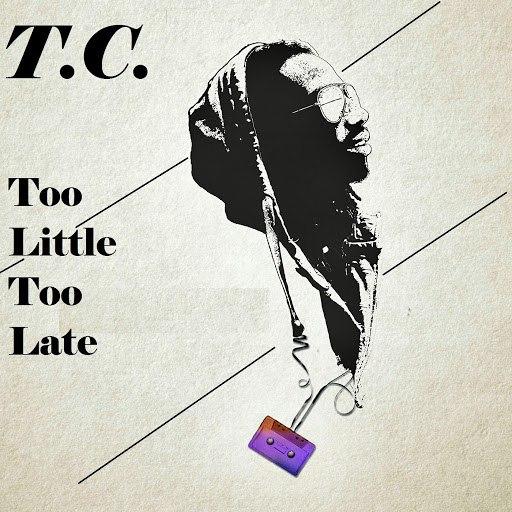 TC альбом Too Little, Too Late