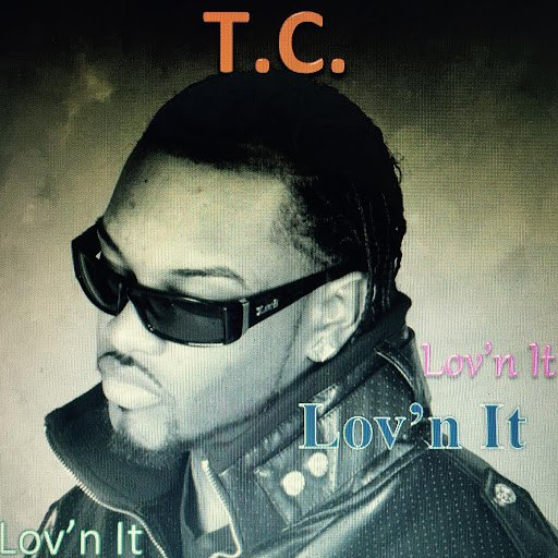 TC альбом Lov'n It (Radio Edit)