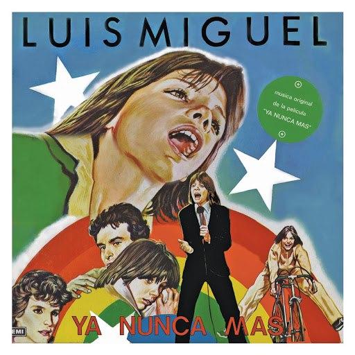 Luis Miguel альбом Ya Nunca Más