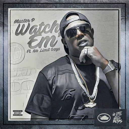Master P альбом Watch 'Em (feat. No Limit Boys)