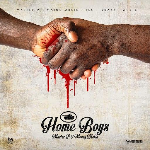 Master P альбом Home Boys (feat. Maine Musik, TEC, Krazy & Ace B)