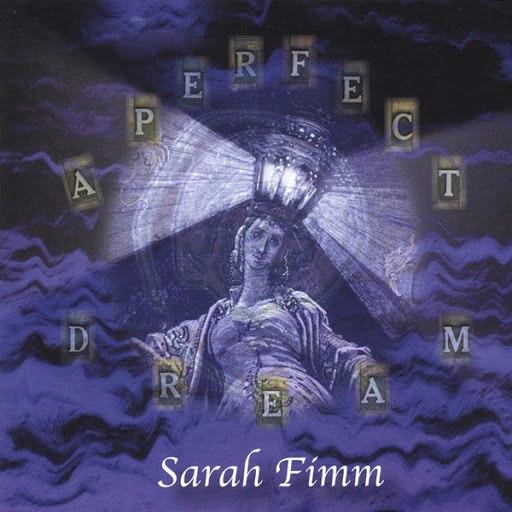 Sarah Fimm альбом A Perfect Dream