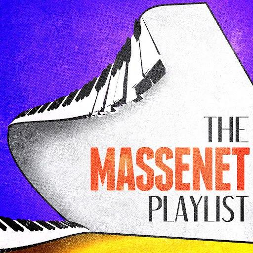 Jules Massenet альбом The Massenet Playlist