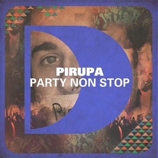 Pirupa альбом Party Non Stop (Remixes)