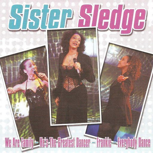 Sister Sledge альбом Sister Sledge (Live)