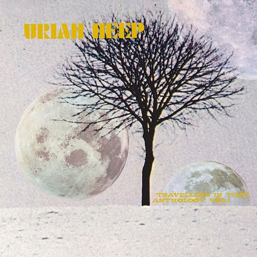 Uriah Heep альбом Travellers In Time: Anthology, Vol. 1