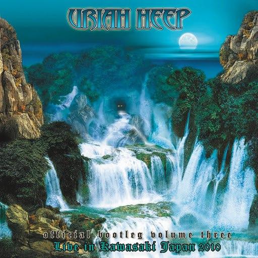 Uriah Heep альбом Official Bootleg Vol. III - Live in Kawasaki, Japan 2010